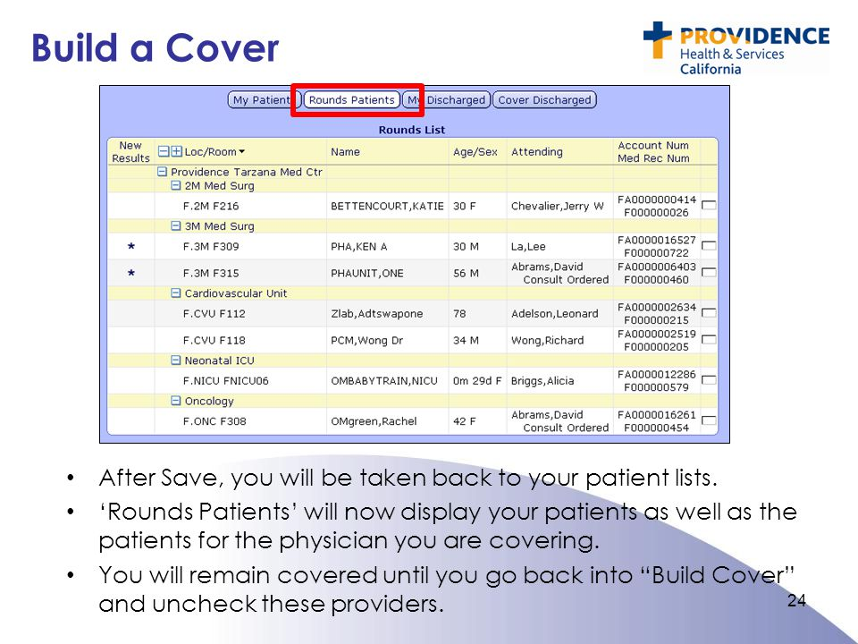 Build a Cover After Save, you will be taken back to your patient lists.