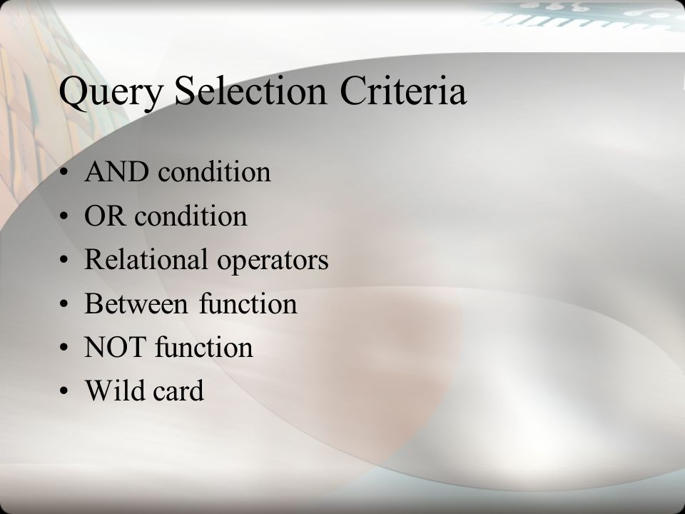 Query Selection Criteria