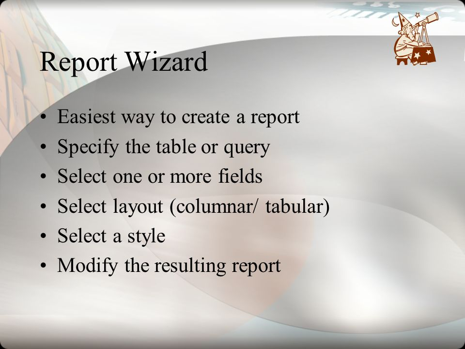 Report Wizard Easiest way to create a report