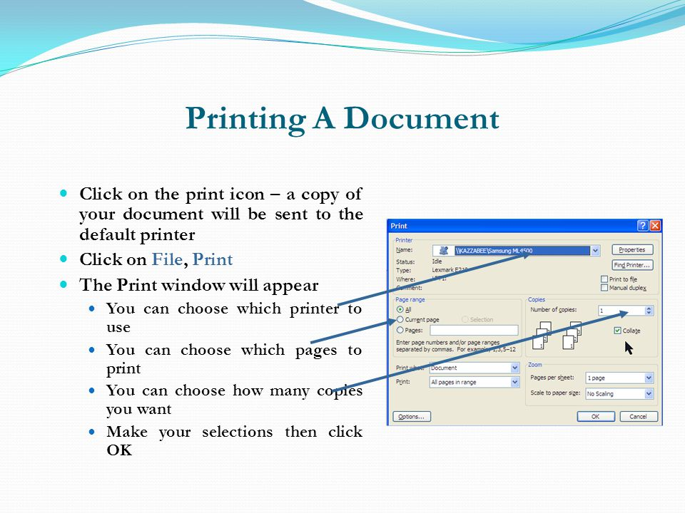 Printing A Document Click on the print icon – a copy of your document will be sent to the default printer.