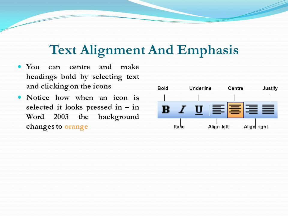 Text Alignment And Emphasis