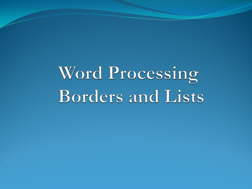 Word Processing Borders and Lists