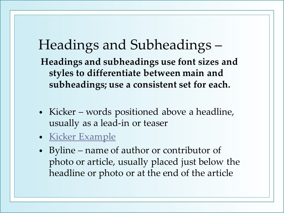 Headings and Subheadings –