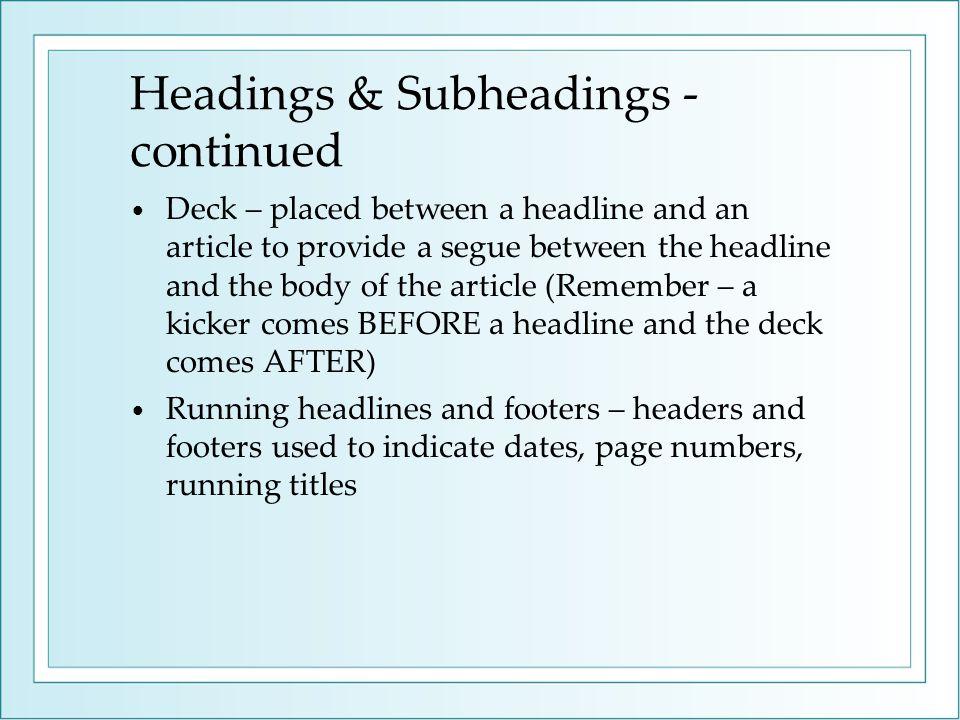 Headings & Subheadings - continued