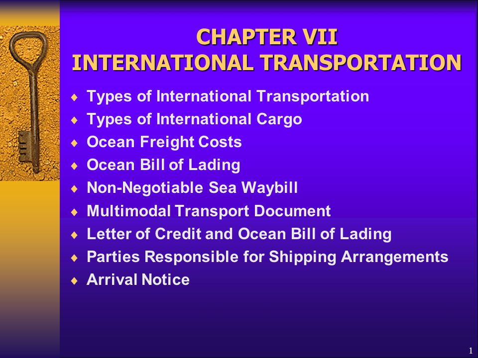 CHAPTER VII INTERNATIONAL TRANSPORTATION