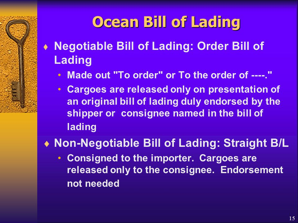 Ocean Bill of Lading Negotiable Bill of Lading: Order Bill of Lading