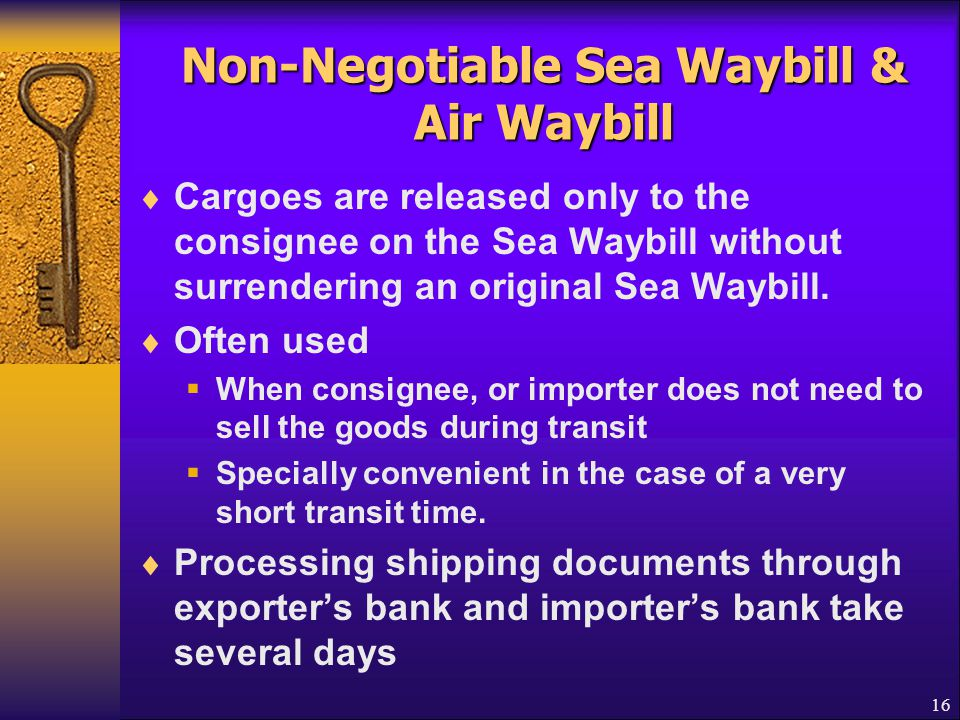 Non-Negotiable Sea Waybill & Air Waybill