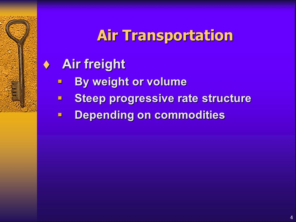 Air Transportation Air freight By weight or volume