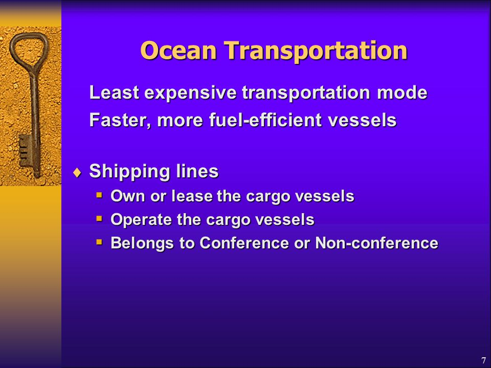 Ocean Transportation Faster, more fuel-efficient vessels