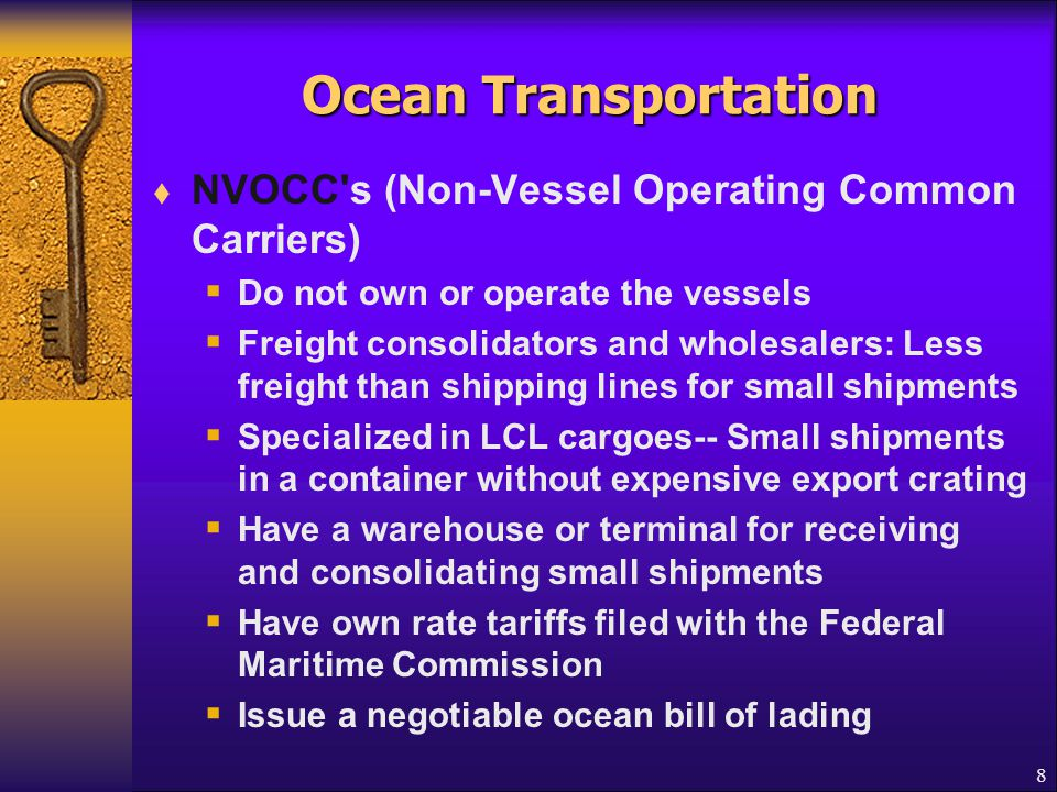 Ocean Transportation NVOCC s (Non-Vessel Operating Common Carriers)