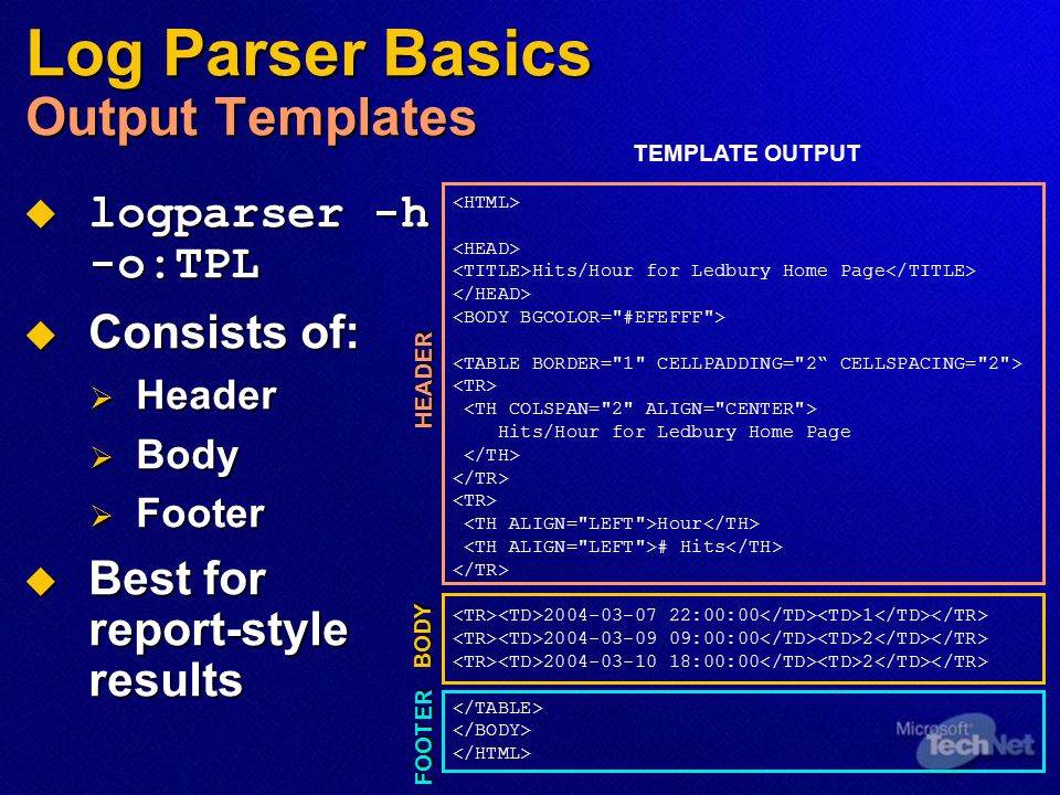 Log Parser Basics Output Templates