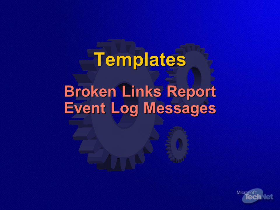 Templates Broken Links Report Event Log Messages