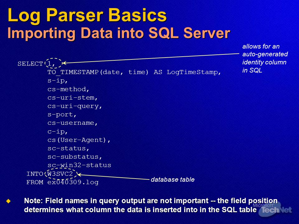 Log Parser Basics Importing Data into SQL Server