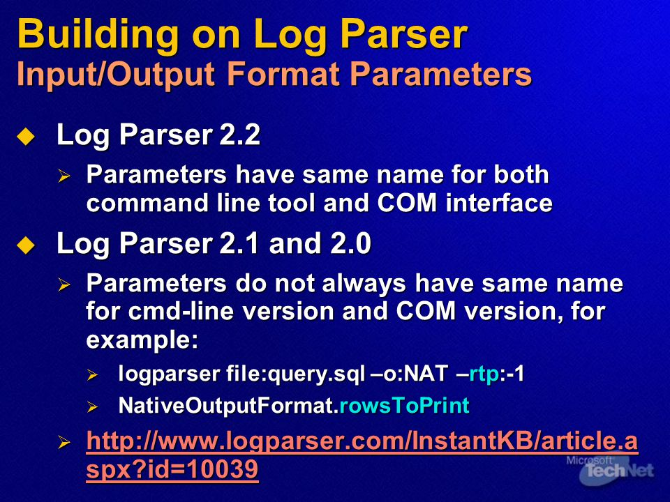 Building on Log Parser Input/Output Format Parameters