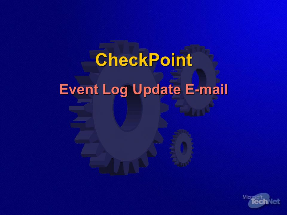 CheckPoint Event Log Update E-mail