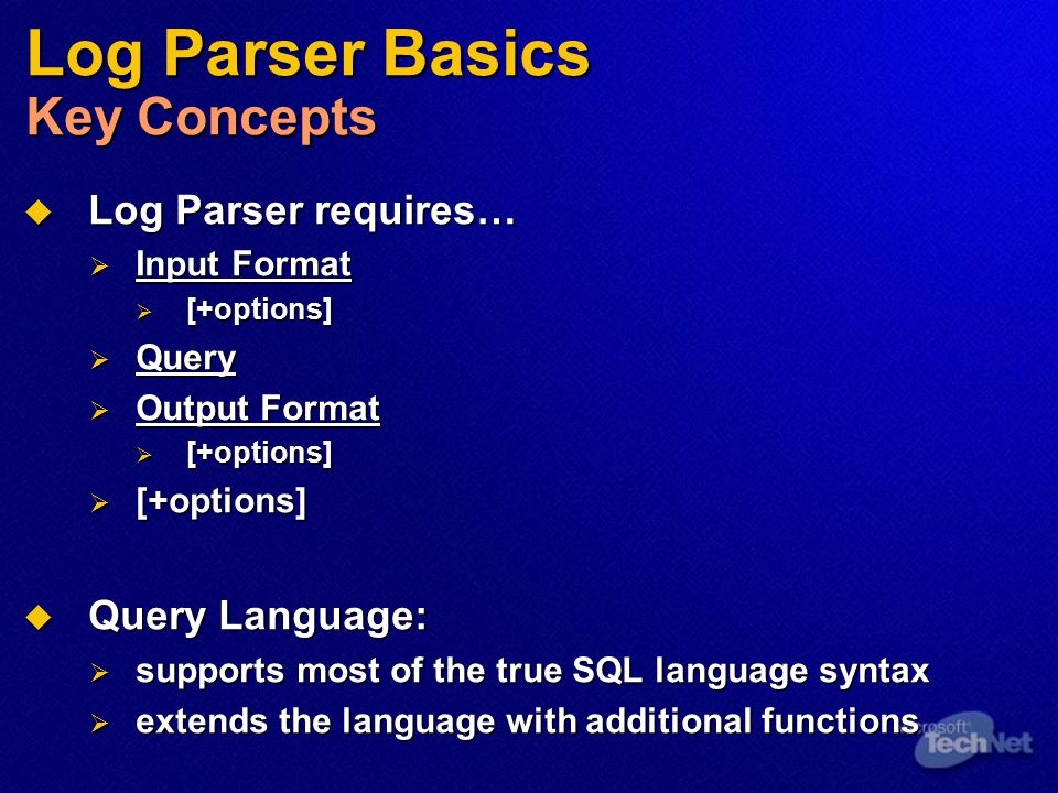 Log Parser Basics Key Concepts