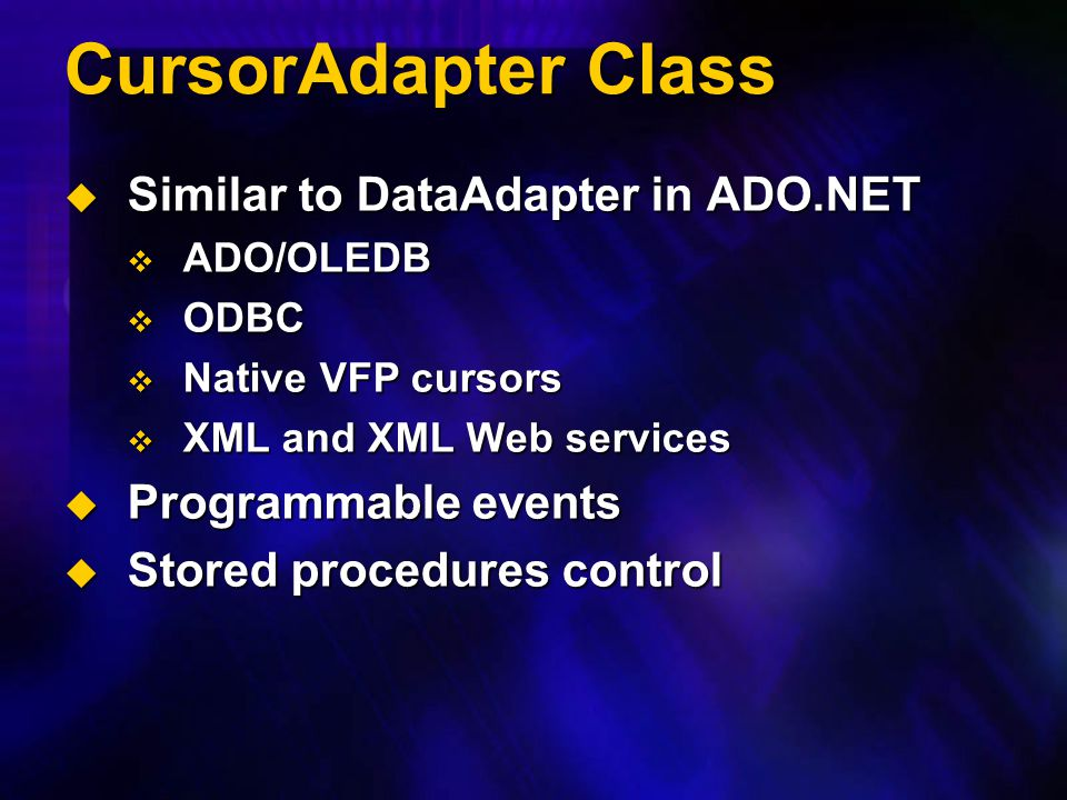 CursorAdapter Class Similar to DataAdapter in ADO.NET