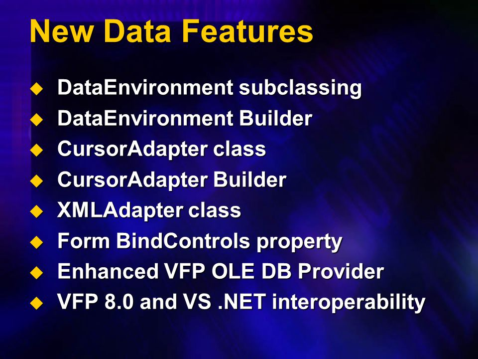 New Data Features DataEnvironment subclassing DataEnvironment Builder