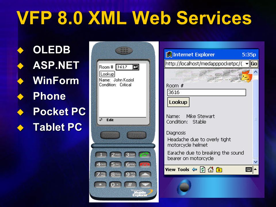 VFP 8.0 XML Web Services OLEDB ASP.NET WinForm Phone Pocket PC