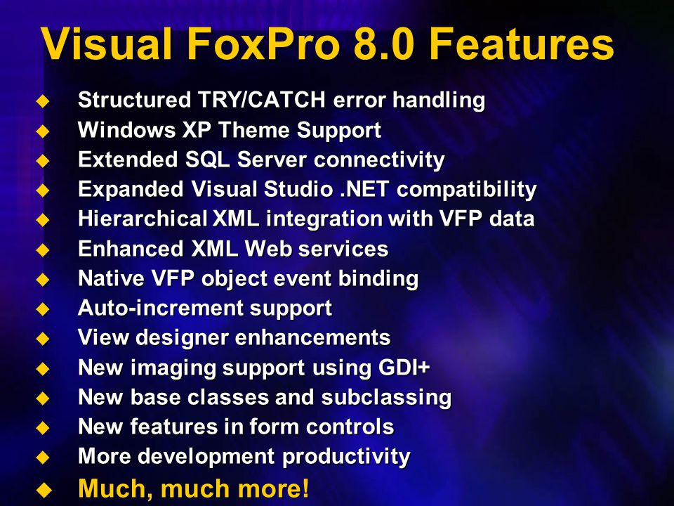 Visual FoxPro 8.0 Features