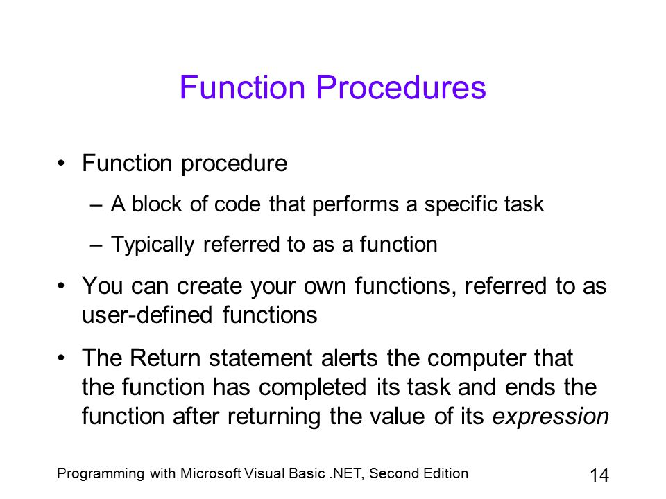 Function Procedures Function procedure