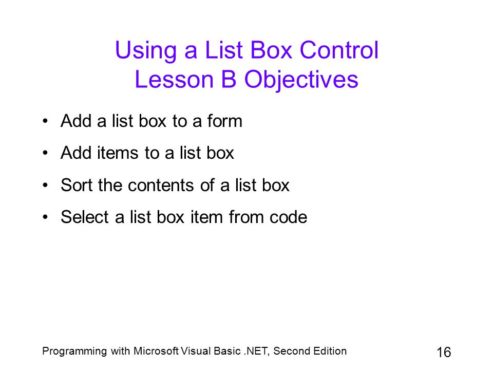 Using a List Box Control Lesson B Objectives
