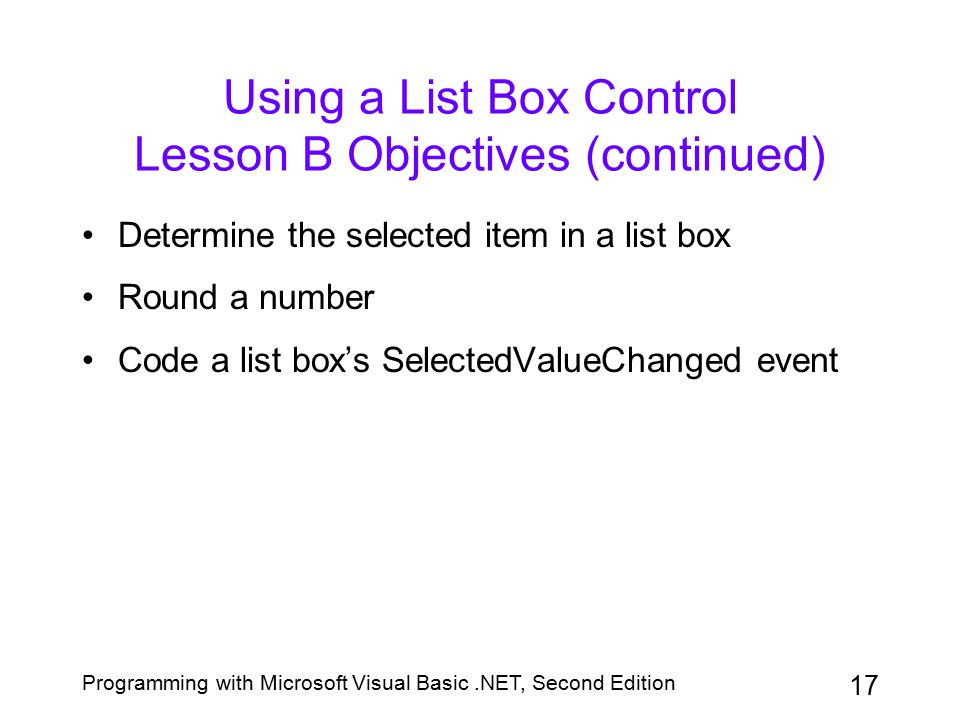 Using a List Box Control Lesson B Objectives (continued)