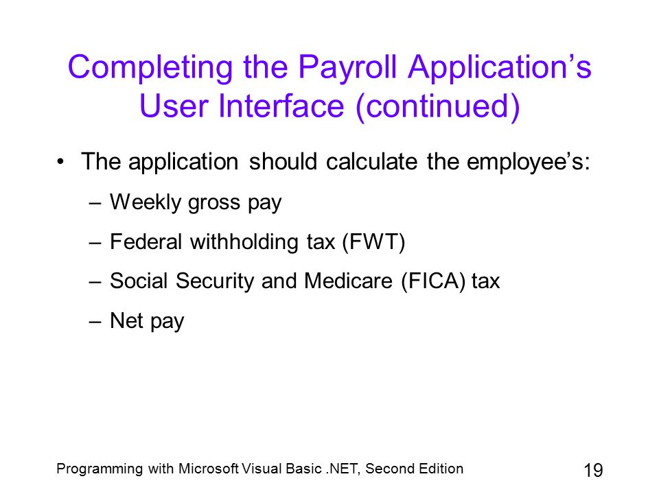 Completing the Payroll Application's User Interface (continued)