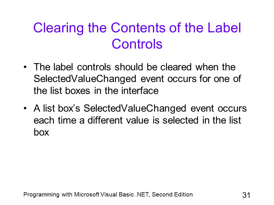 Clearing the Contents of the Label Controls