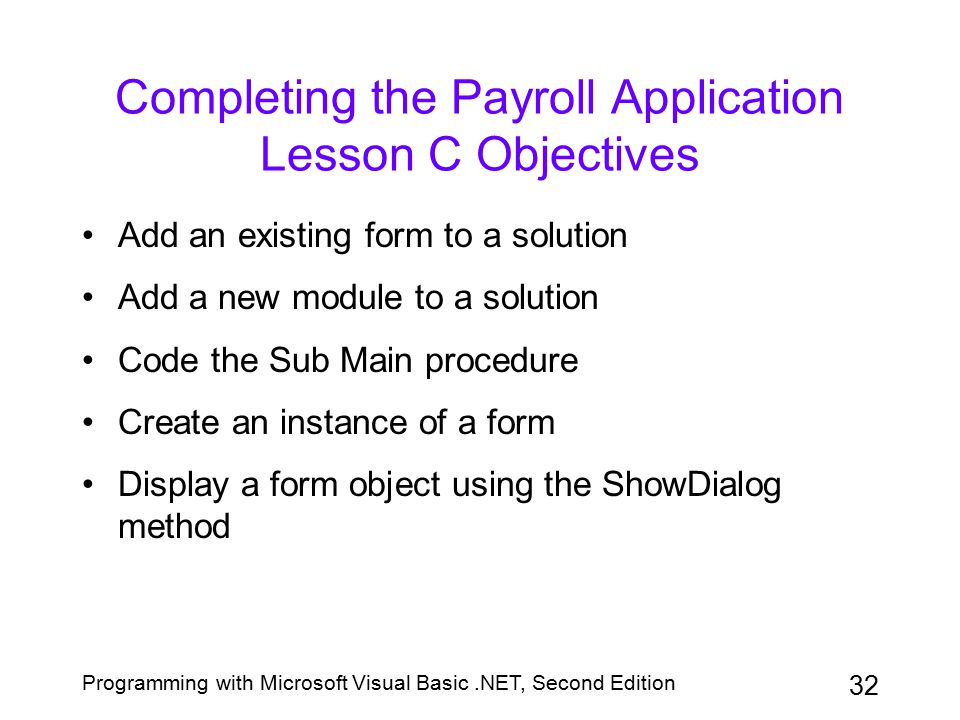 Completing the Payroll Application Lesson C Objectives
