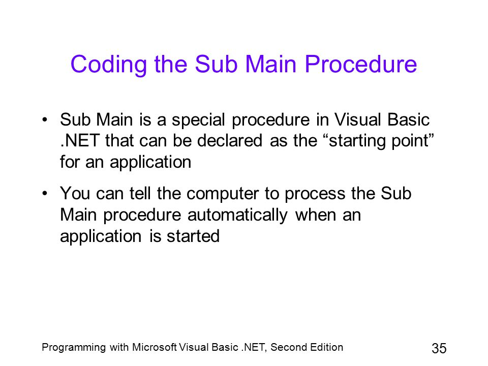 Coding the Sub Main Procedure