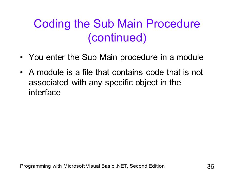 Coding the Sub Main Procedure (continued)