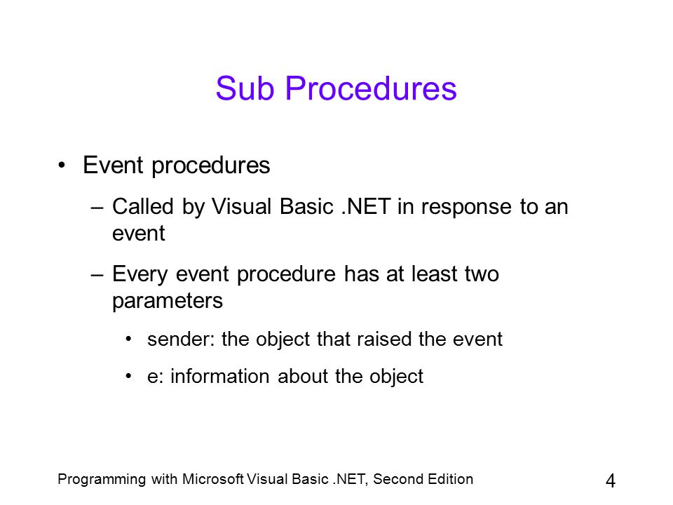 Sub Procedures Event procedures