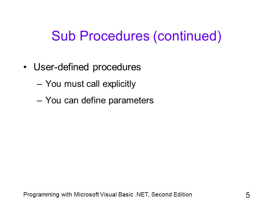 Sub Procedures (continued)