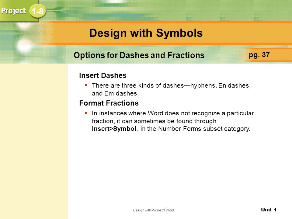 Options for Dashes and Fractions