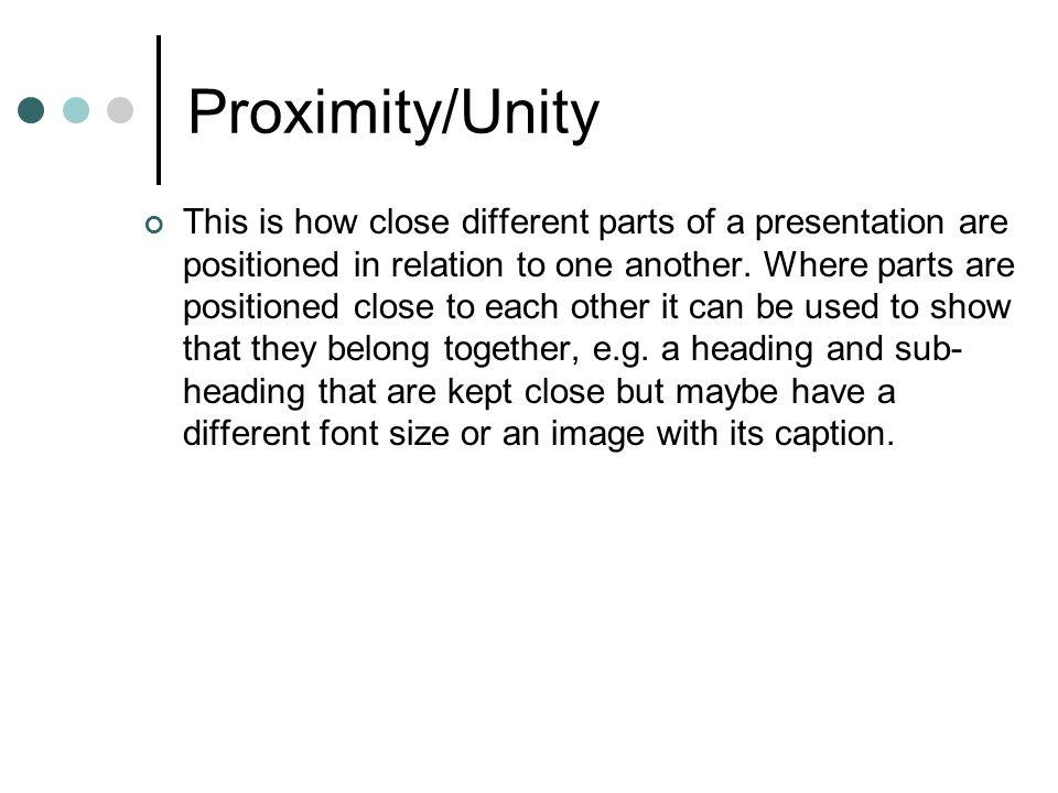 Proximity/Unity