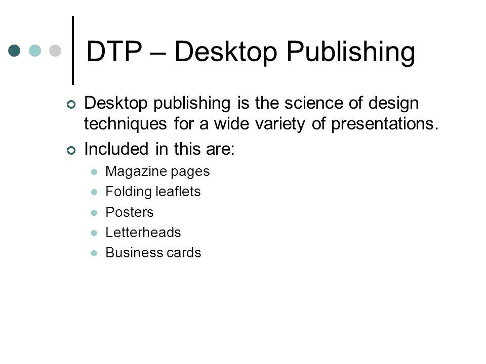 DTP – Desktop Publishing