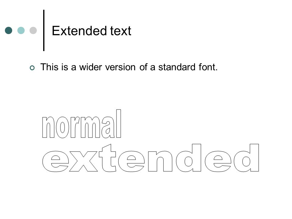 normal extended Extended text