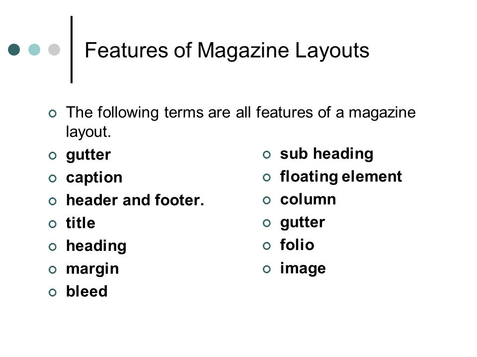 Features of Magazine Layouts