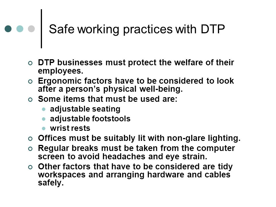 Safe working practices with DTP