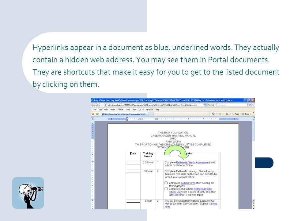 Hyperlinks appear in a document as blue, underlined words
