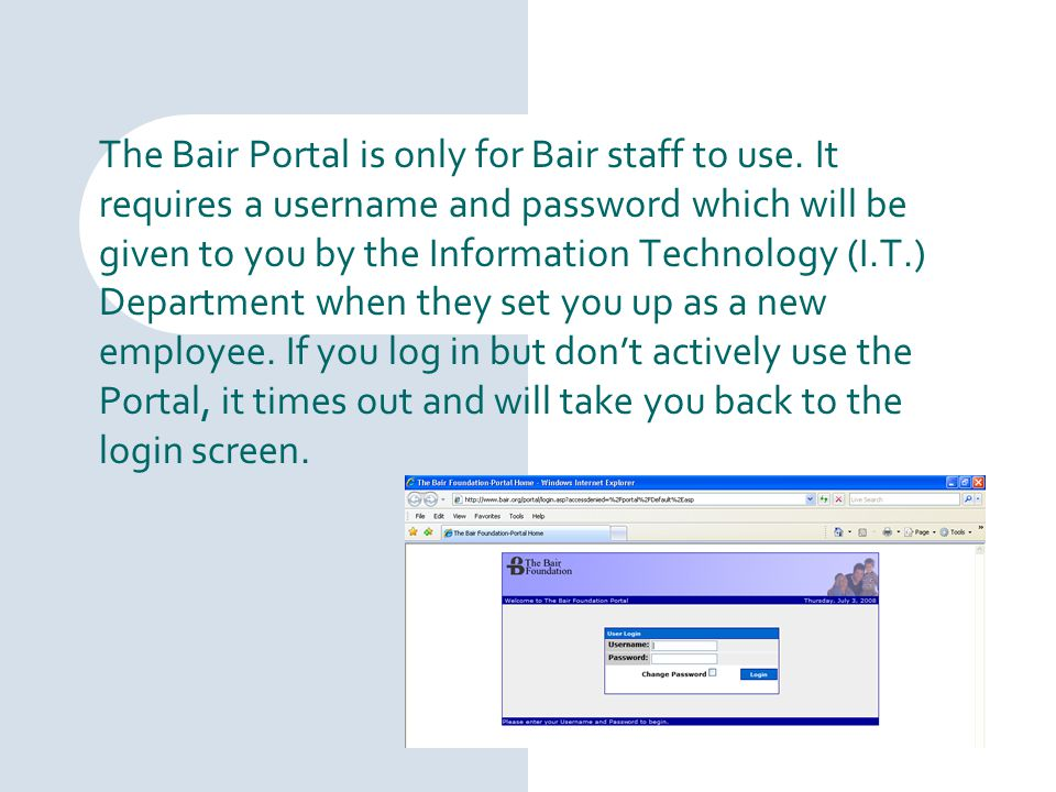 The Bair Portal is only for Bair staff to use