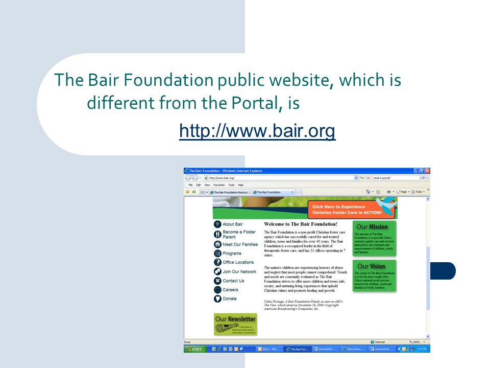 The Bair Foundation public website, which is different from the Portal, is