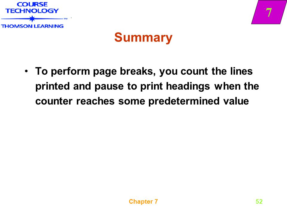 Summary To perform page breaks, you count the lines printed and pause to print headings when the counter reaches some predetermined value.