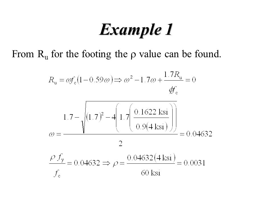 Example 1 From Ru for the footing the r value can be found.