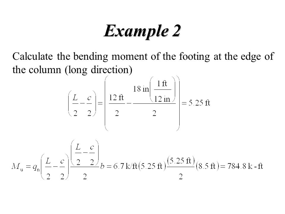Example 2 Calculate the bending moment of the footing at the edge of the column (long direction)