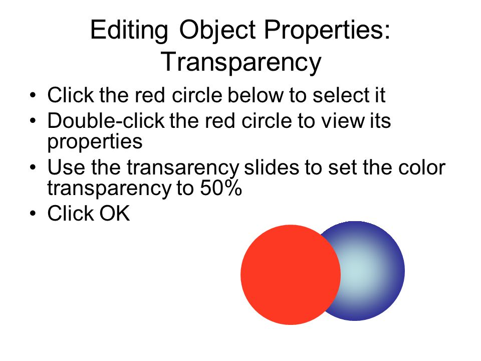 Editing Object Properties: Transparency