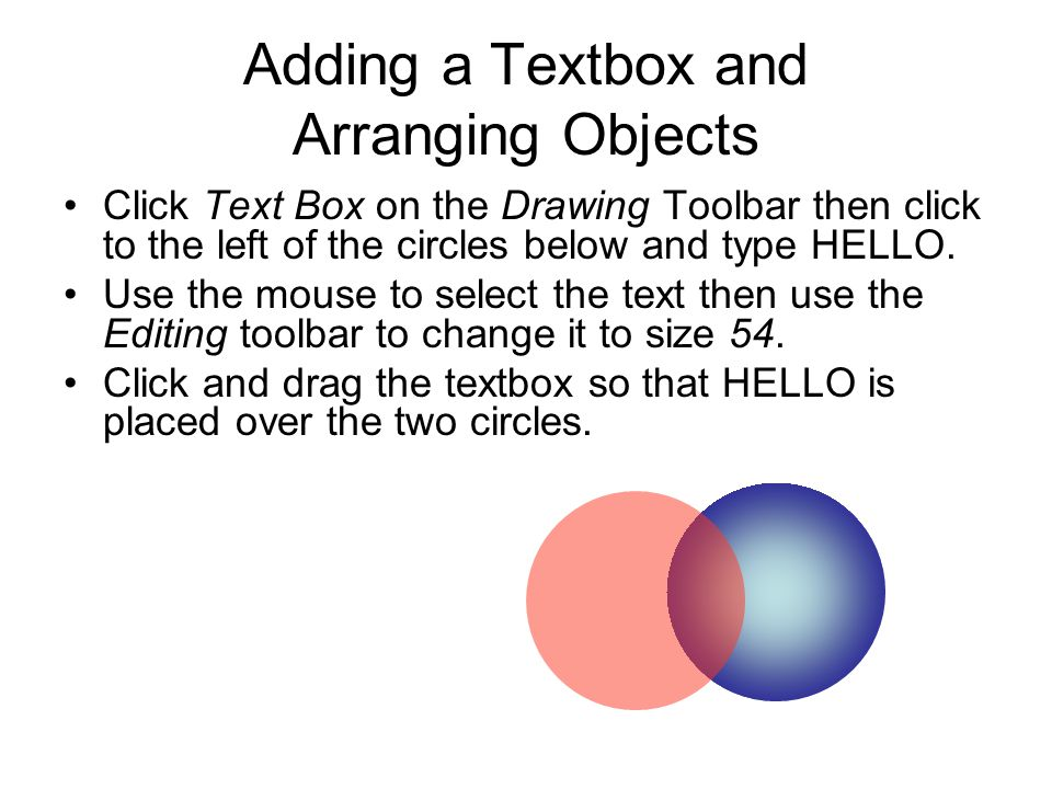 Adding a Textbox and Arranging Objects