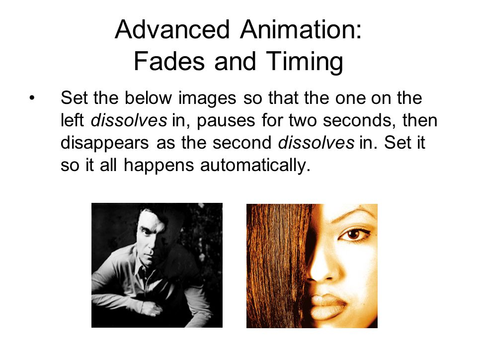 Advanced Animation: Fades and Timing