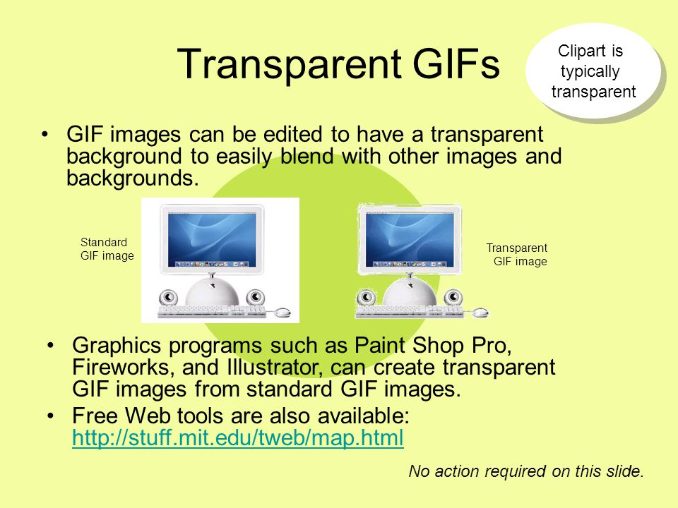 Clipart is typically transparent